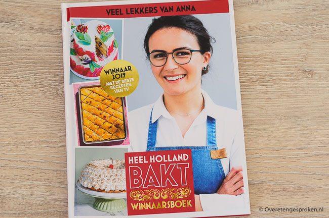 Veel lekkers van Anna - Boek winnares Heel Holland Bakt 2019