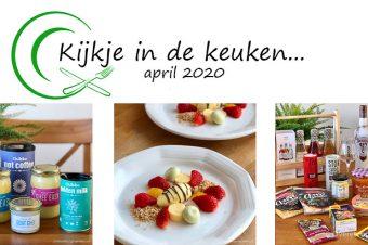 Kijkje in de keuken – april 2020