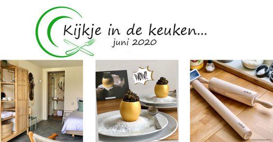 Kijkje in de keuken – juni 2020