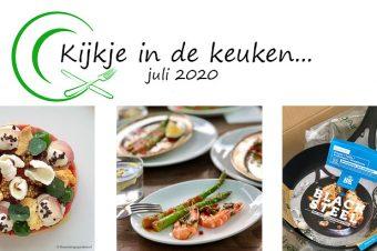 Kijkje in de keuken – juli 2020