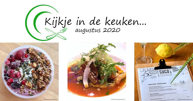 Kijkje in de keuken – augustus 2020