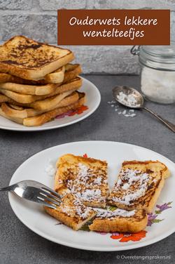 Ouderwets lekkere wentelteefjes - De smaak van vroeger maar helemaal van deze tijd doordat je geen oud brood verspilt.