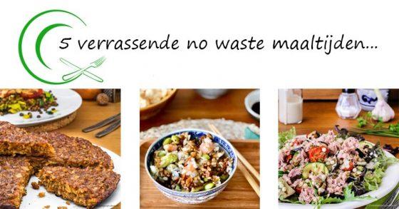 5 verrassende no waste maaltijden