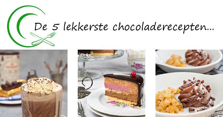 De 5 lekkerste chocoladerecepten